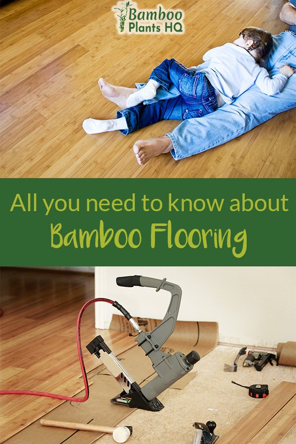 Bamboo floor on top and bamboo floor installation tools on bottom with the text in middle: All you need to know about Bamboo Flooring:
