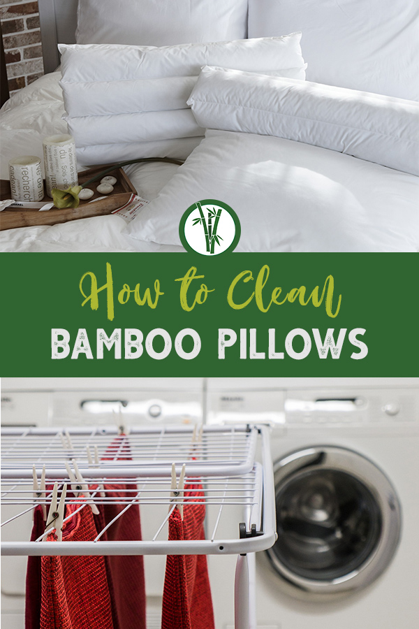 White pillows and a washing machine with drying rack and the text: How to Clean Bamboo Pillows