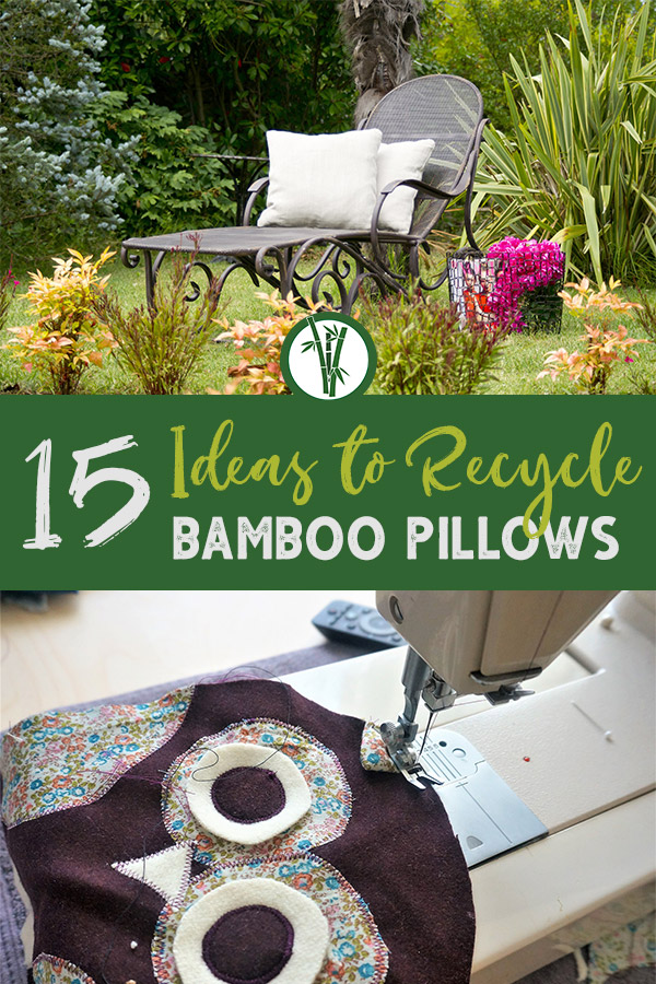Garden setting with lounge chair and sewing machine with project and the text: 15 Ideas to Recycle Bamboo Pillows