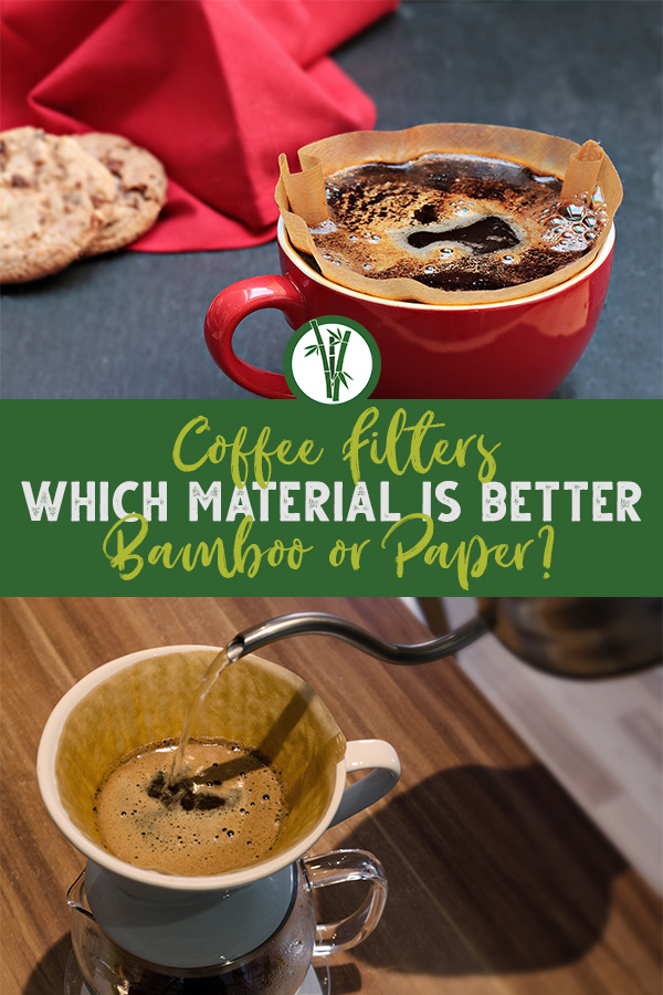 Coffee filter in cup and drip coffee system with kettle and the text: Coffee Filters - Which Material is better - Bamboo or Paper?